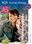 AQA Human Biology AS: Student's Book...