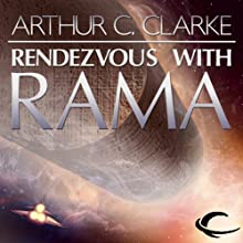Rendezvous with Rama (       UNABRIDGED) by Arthur C. Clarke Narrated by Peter Ganim, Robert J. Sawyer
