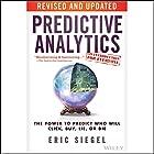 Predictive Analytics: The Power to Predict Who Will Click, Buy, Lie, or Die Hörbuch von Eric Siegel Gesprochen von: Nicolas D. Frantela