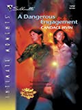 img - for A Dangerous Engagement (Silhouette Intimate Moments) book / textbook / text book