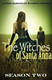 The Witches of Santa Anna (Books 8-13) (Season Two) (DISCOUNTED)