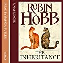 The Inheritance (       UNABRIDGED) by Robin Hobb Narrated by Saskia Butler