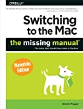 Switching to the Mac: The Missing Manual Mavericks Edition