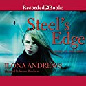 Steel's Edge Audiobook by Ilona Andrews Narrated by Renée Raudman