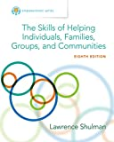 Empowerment Series: The Skills of Helping Individuals, Families, Groups, and Communities (Cengage Learning Empowerment Series)