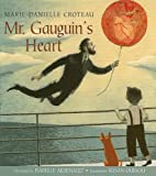 Mr. Gauguins Heart