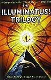 img - for The Illuminatus! Trilogy by Robert Shea (25-Jun-1998) Paperback book / textbook / text book