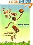 Salt in His Shoes, Michael Jordan in...