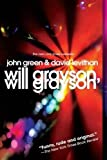 img - for Will Grayson, Will Grayson (Edition Reprint) by Green, John, Levithan, David [Paperback(2011  ] book / textbook / text book
