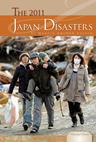 The 2011 Japan Disasters (Essential Events (ABDO))