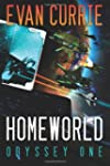 Homeworld (Odyssey One Book 3)