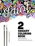 Sweary Coloring Book: A Beautiful Adu...