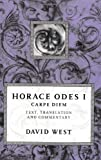 Horace Odes I: Carpe Diem (0198721617) by Horace
