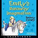 Emily's Runaway Imagination Audiobook by Beverly Cleary Narrated by Christina Moore