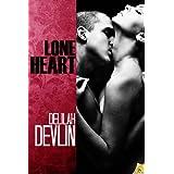 Lone Heart (Red Hot Weekend) ~ Delilah Devlin