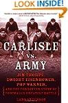 Carlisle vs. Army: Jim Thorpe, Dwight...