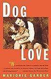 Dog Love (0684835525) by Garber, Marjorie
