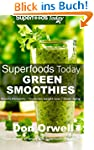 Superfoods Today Green Smoothies: Who...