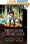 Winston Churchill: Portrait of an Unq...