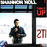 Turn It Upby Shannon Noll