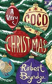 A Very Coco Christmas: A Coco Pinchard Christmas novella