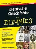 Deutsche Geschichte fur Dummies (Für Dummies)