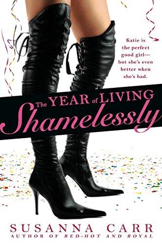 Image of The Year of Living Shamelessly