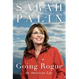 Going Rogue: An American Lifeby Sarah Palin
