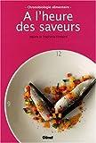 echange, troc Josiane Fontaine, Stéphanie Fontaine, Ilan Waiche - A l'heure des saveurs : Chronobiologie alimentaire