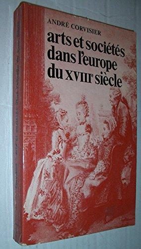 Arts et sociétés dans l'Europe du XVIII1 siècle