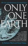 img - for Only One Earth: The Care and Maintenance of a Small Planet book / textbook / text book
