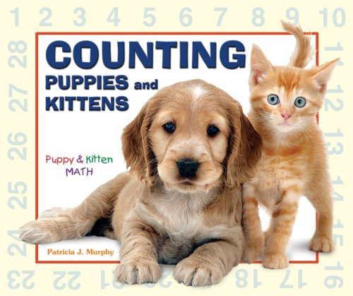 Counting Puppies And Kittens (Puppy & Kitten Math)