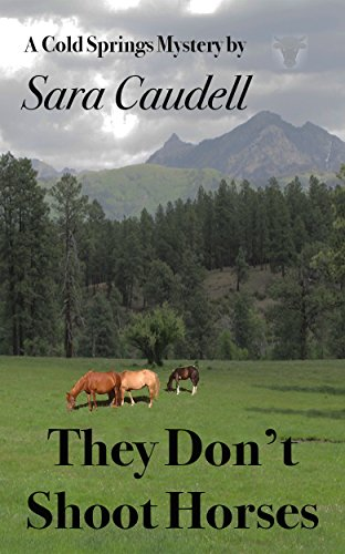 They Don't Shoot Horses by Sara Caudell