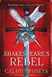 Shakespeare's Rebel: A Novel