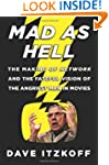 Mad as Hell: The Making of Network an...