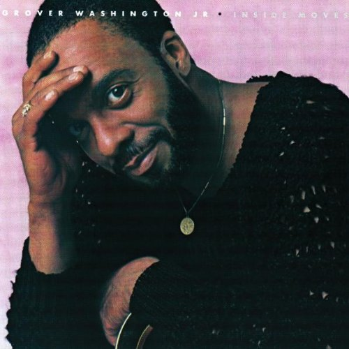 Inside Moves by Grover Washington Jr.