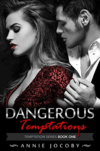 Dangerous Temptations by Annie Jocoby ebook deal