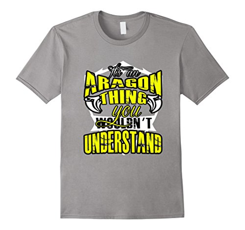 [Men's FUNNY IT'S AN ARAGON THING T-SHIRT You Wouldnt Understand 3XL Slate] (Aragon Costume)