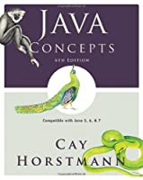 Java Concepts: Compatible with Java 5, 6 and 7 Front Cover