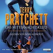 Das Mitternachtskleid: Ein Märchen von der Scheibenwelt (Tiffany Weh 4) | Terry Pratchett