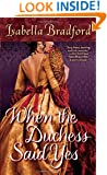 When the Duchess Said Yes (Wylder Sisters, Book 2) (The Wylder Sisters)