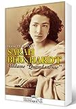 echange, troc Hélène Tierchant - Sarah Bernhardt : Madame