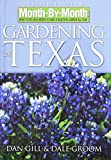 img - for Month-by-Month Gardening in Texas: Revised Edition: What to Do Each Month to Have a Beautiful Garden All Year book / textbook / text book