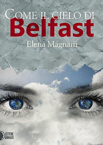 Come il cielo di Belfast PDF
