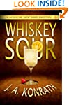 Whiskey Sour - A Thriller (Jacqueline...