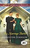 The Marriage Barter (Love Inspired Historical)