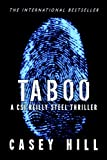 TABOO - CSI Reilly Steel #1 (Police Procedural Forensic Thriller Series)