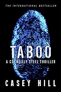 (FREE on 9/23) Taboo - Csi Reilly Steel #1 by Casey Hill - http://eBooksHabit.com