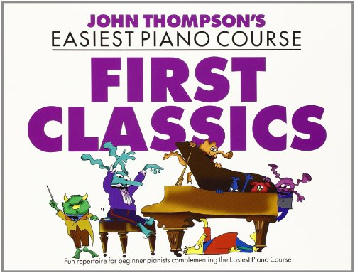 John Thompson's Easiest Piano Course: For Piano