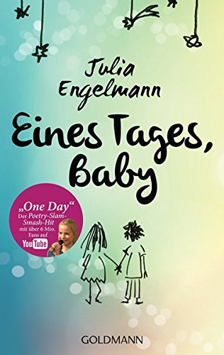 eines-tages-baby-poetry-slam-texte-mit-one-day-dem-poetry-slam-smash-hit-mit-uber-6-mio-fans-auf-you